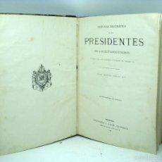 Libros antiguos: HISTORIA DE LOS PRESIDENTES DE ESTADOS UNIDOS 1885. Lote 60634095