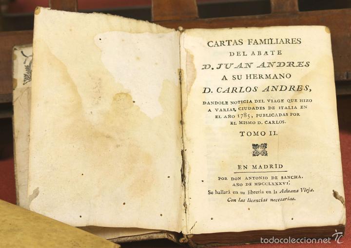 LP-293 - CARTAS FAMILIARES DEL ABATE J. ANDRÉS A SU HERMANO C. ANDRÉS. TOMO II. 1786. (Libros Antiguos, Raros y Curiosos - Biografías )