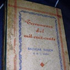 Libros antiguos: TERRASSENCS DEL MIL VUIT CENTS . BALTASAR RAGON , TERRASSA 1933. Lote 230478945