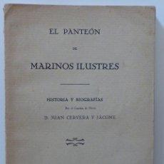 Libros antiguos: EL PANTEON DE MARINOS ILUSTRES MADRID 1926. Lote 62291276