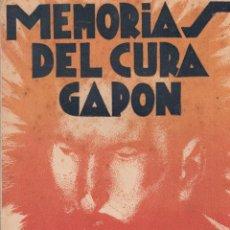 Libros antiguos: GAPÓN. MEMORIAS DEL CURA ---. MADRID, 1931.. Lote 62415016