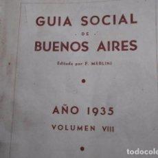 Libros antiguos: GUIA SOCIAL DE BUENOS AIRES 1935 GENEALOGÍA CLUBES ASOCIACIONES COMISIONES APELLIDOS. Lote 63395236
