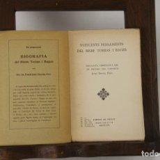 Libros antiguos: 5132- EDIT. FOMENT DE PIETAT. 2 TITULOS DEL DOCTOR I BISBE TORRES I BAGES. 1928/1932.. Lote 45198201