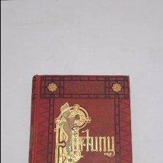 Libros antiguos: FORTUNY JOSE YXART ARTE Y LETRAS. Lote 60592515