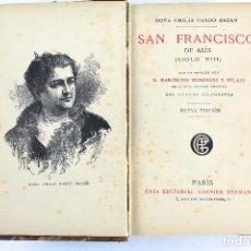 Libros antiguos: L- 4086. SAN FRANCISCO DE ASIS, S.XIII. DOÑA EMILIA PARDO BAZÁN. 1885.. Lote 64447551