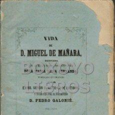 Libros antiguos: LATOUR, ANTONIO DE. VIDA DE MIGUEL DE MAÑARA, DEDICADA Á S.A.R. LA SERMA. SRA. INFANTA DOÑA MARIA LU. Lote 64198067