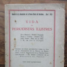 Libros antiguos: VIDA DE PERIODISTAS ILUSTRES. 1923.. Lote 65873322