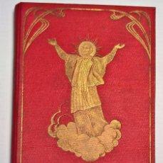 Libros antiguos: E. ANZIZU. VIDA DE SAN JOSÉ ORIOL. LA HORMIGA DE ORO 1928. TAPA DURA. Lote 65918890