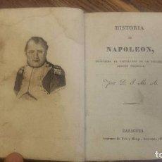 Libros antiguos: HISTORIA DE NAPOLEÓN TRADUCIDA AL CASTELLANO DE LA SEGUNDA EDICIÓN FRANCESA POR D.J.M.A.. Lote 66786738