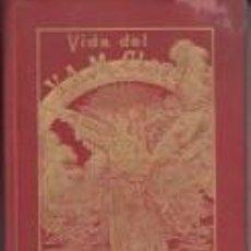 Libros antiguos: VIDA DEL VENERABLE ANTONIO M.CLARET Y CLARA ARZOBISPO . Lote 67135481