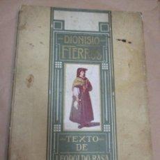 Libros antiguos: GALICIA ARTE - DIONISIO FIERROS - TEXTOS DE LEOPOLDO BASA - BUENOS AIRES 1909 RARO + INFO. Lote 67173093
