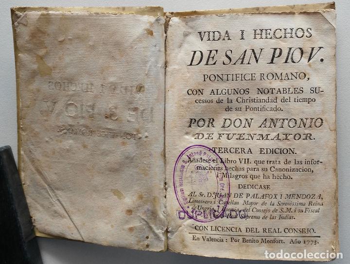 VIDA Y HECHOS DE SAN PIO V PONTÍFICE ROMANO POR DON ANTONIO DE FUENMAYOR - 1773 (Libros Antiguos, Raros y Curiosos - Biografías )