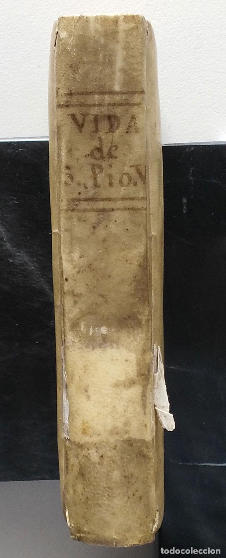 Libros antiguos: VIDA Y HECHOS DE SAN PIO V PONTÍFICE ROMANO POR DON ANTONIO DE FUENMAYOR - 1773 - Foto 8 - 67282825