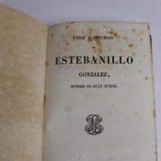 Libros antiguos: L-4237. VIDA Y HECHOS DE ESTEBANILLO GONZALEZ, 1847.. Lote 67498581
