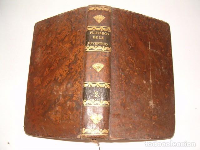 Libros antiguos: PIERRE BLANCHARD. Plutarco de la Juventud en Castellano. Tomos II, III y VII. TRES TOMOS. RM77770. - Foto 2 - 68888989