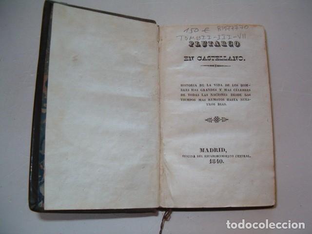 Libros antiguos: PIERRE BLANCHARD. Plutarco de la Juventud en Castellano. Tomos II, III y VII. TRES TOMOS. RM77770. - Foto 3 - 68888989