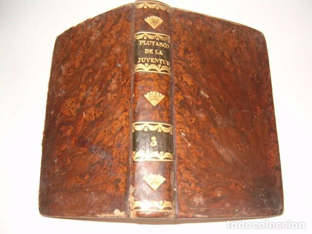 Libros antiguos: PIERRE BLANCHARD. Plutarco de la Juventud en Castellano. Tomos II, III y VII. TRES TOMOS. RM77770. - Foto 4 - 68888989