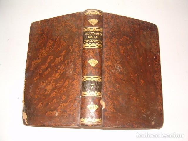 Libros antiguos: PIERRE BLANCHARD. Plutarco de la Juventud en Castellano. Tomos II, III y VII. TRES TOMOS. RM77770. - Foto 6 - 68888989