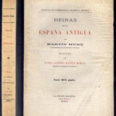 Alte Bücher - HUME, Martin Andrew Sharp. Reinas de la España antigua. (hacia 1905). - 51216892
