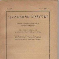 Libros antiguos: QUADERNS D' ESTUDI DEDICAT A ENRIC PRAT DE LA RIBA. ANY III. VOL.1. NUM.1. BCN, 1917. 20X13CM. 76 P.. Lote 70200213