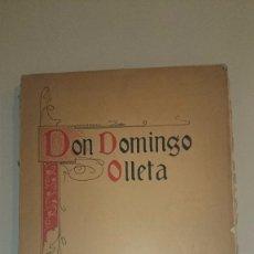 Libros antiguos: D. DOMINGO OLLETA Y MOMBIELA. MAESTRO ... LA SEO DE ZARAGOZA - 1911 - MÚSICA RELIGIOSA. INTONSO. Lote 72158895