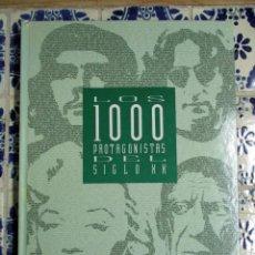 Libros antiguos: LOS 1000 PROTAGONISTAS DEL SIGLO XX. COLECCIONABLE EL PAÍS. ENCUADERNADO. Lote 73618251