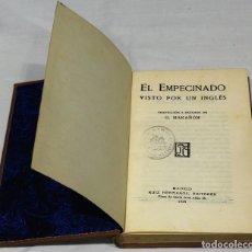 Libri antichi: EL EMPECINADO VISTO POR UN INGLÉS. PRÓLOGO DE GREGORIO MARAÑÓN. EDITADO POR RUIZ HERMANOS, 1926.. Lote 74369546