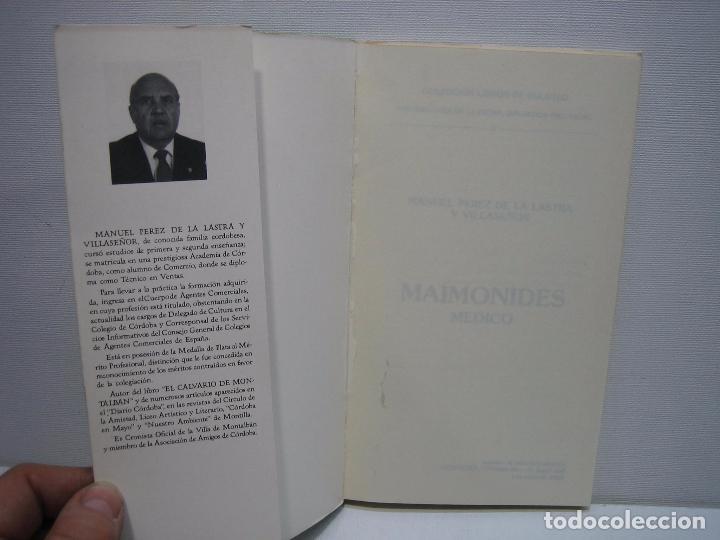 Libros antiguos: Maimonides. El médico por Manuel Pérez de la Lastra y Villaseñor . Córdoba 1988 - Foto 2 - 167941734