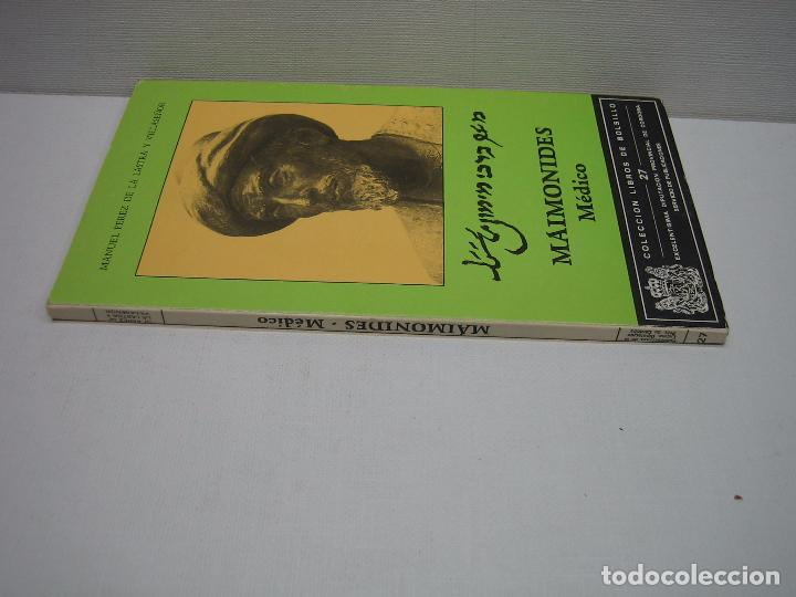 Libros antiguos: Maimonides. El médico por Manuel Pérez de la Lastra y Villaseñor . Córdoba 1988 - Foto 3 - 167941734