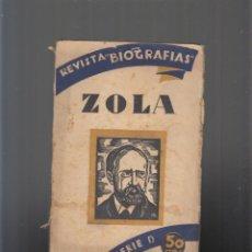 Alte Bücher - Revista Biografías, nº 11, Emilio Zola. César González-Ruano - 75625063