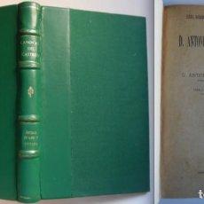 Libros antiguos: ANTONIO CÁNOVAS DEL CASTILLO, POR ANTONIO DE LARA Y PEDRAJAS, 1901. LOMO EN PIEL. NUMERADO 278. Lote 77560393