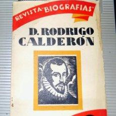 Libros antiguos: REVISTA BIOGRAFIAS. D. RODRIGO CALDERON. SERIE B. 1930. NUMERO 6. Lote 77897973