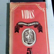 Libros antiguos: VIDAS. FERNAN- GONZALEZ. 1943. Lote 78119545