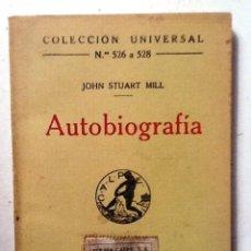 Livros antigos: AUTOBIOGRAFIA JOHN STUART MILL 1921 COLECCIION UNIVERSAL N º 426 Y 428 INTONSO. Lote 80109429