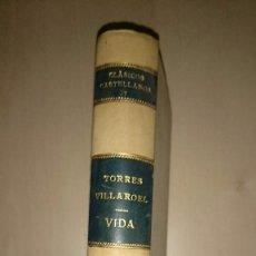 Libros antiguos: TORRES VILLARROEL - VIDA - CLÁSICOS CASTELLANOS 1912 - TELA. Lote 80254773