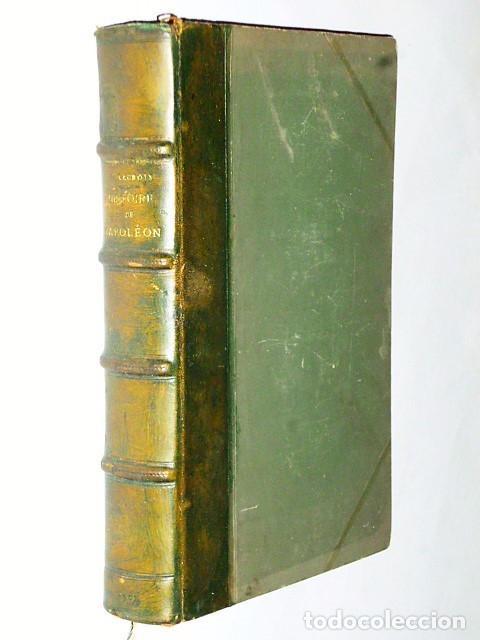 HISTOIRE DE NAPOLÉON (1902) (Libros Antiguos, Raros y Curiosos - Biografías )