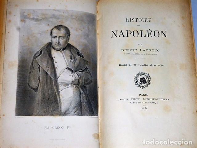 Libros antiguos: HISTOIRE DE NAPOLÉON (1902) - Foto 2 - 81152384