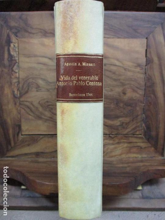 Libros antiguos: EL SOLITARIO EN POBLADO. VIDA DEL VULNERABLE, E ILUSTRE DOCTOR ANTONIO PABLO CENTENA. 1744. - Foto 2 - 82331684