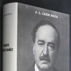 Livres anciens: VICENTE BLASCO IBÁÑEZ. BIOGRAFÍA. Lote 91028463