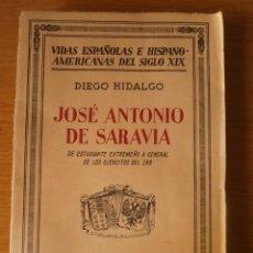 Libros antiguos: JOSÉ ANTONIO DE SARAVIA, DE ESTUDIANTE EXTREMEÑO A GENERAL DE LOS EJÉRCITOS DEL ZAR, POR D.HIDALGO. Lote 83787716