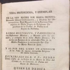 Libros antiguos: VIDA DE SOR MARIA DIONISIA BERNARDA GOMEZ, CIUDAD DE PALMA, MALLORCA. 1796. Lote 76276518