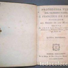 Libros antiguos: GOMEZ DE LA CRUZ, JOSEPH: PRODIGIOSA VIDA DEL GLORIOSO PADRE S. FRANCISCO DE PAULA. 1786. Lote 85860832