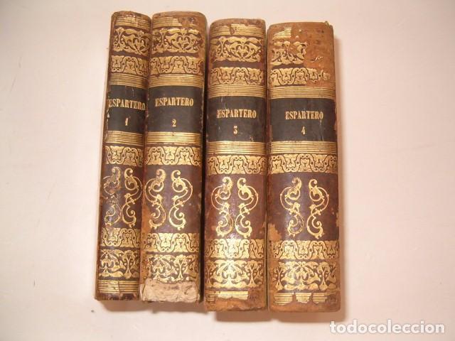 D. JOSÉ SEGUNDO FLOREZ (DIR.). ESPARTERO. CUATRO TOMOS. RM80633. (Libros Antiguos, Raros y Curiosos - Biografías )