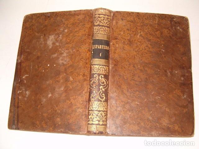 Libros antiguos: D. JOSÉ SEGUNDO FLOREZ (DIR.). Espartero. CUATRO TOMOS. RM80633. - Foto 2 - 86404996