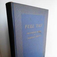Libros antiguos: FULL TILT (1938) - PRIMERA EDICIÓN LIMITADA Y NUMERADA - MEMORIAS DE FOXHALL KEENE. Lote 89683488