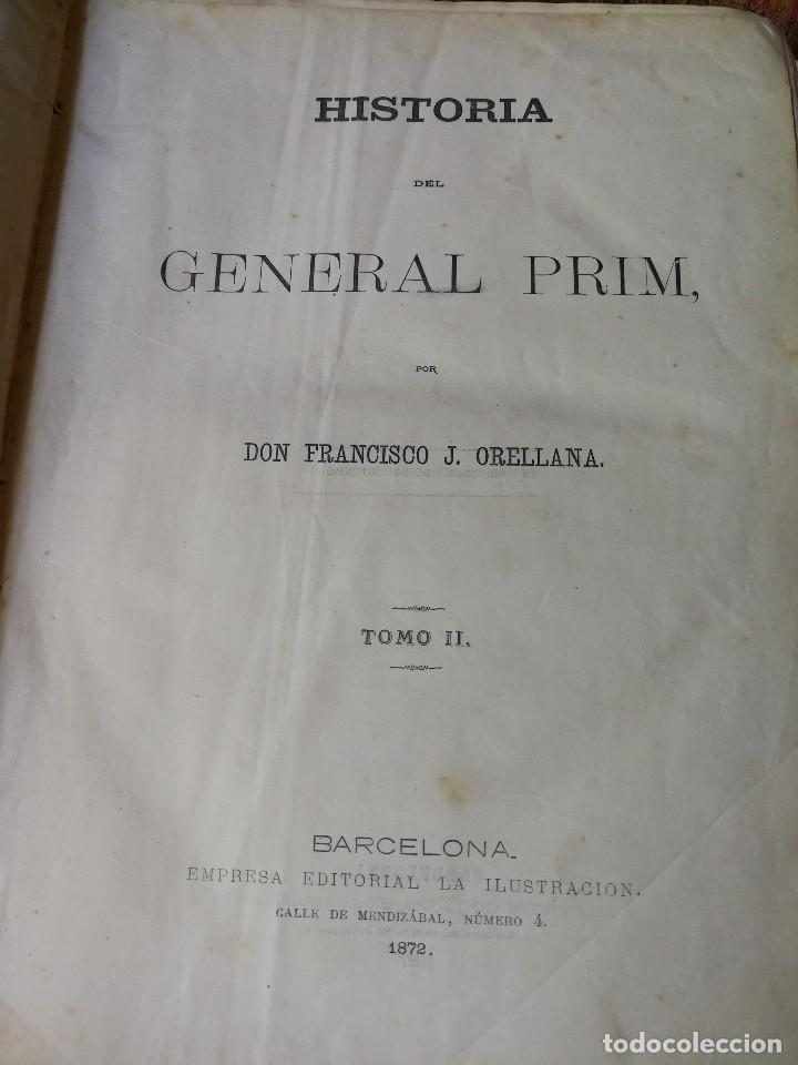 Libros antiguos: HISTORIA DEL GENERAL PRIM. TOMOS I Y II- DON FRANCISCO J. ORELLANA, 1871.COMPLETO. - Foto 8 - 89803352