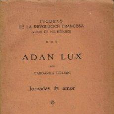 Libros antiguos: ADAN LUX, POR MARGARITA LECLERC. 1929. PALMA DE MALLORCA. (6.1).. Lote 90433644