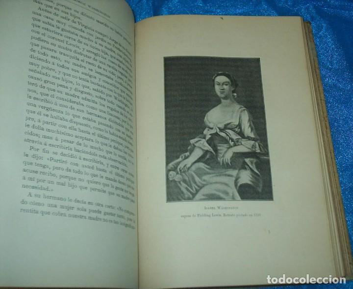 Libros antiguos: JORGE WASHINGTON 1910, 368 PG. LIBRO MUY BUEN ESTADO,- LEER- REBAJADO - Foto 2 - 90449719