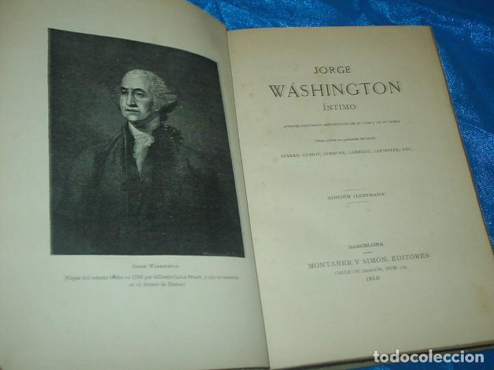 Libros antiguos: JORGE WASHINGTON 1910, 368 PG. LIBRO MUY BUEN ESTADO,- LEER- REBAJADO - Foto 3 - 90449719