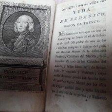 Libros antiguos: VIDA DE FEDERICO, BARÓN DE TRENCK / TOMO I BARÓN DE TRENCK / MADRID 1799. Lote 90471239